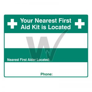 Your Nearest First Aid Kit is Located Sign
